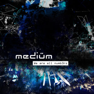 Mediüm - We are all numb3rs